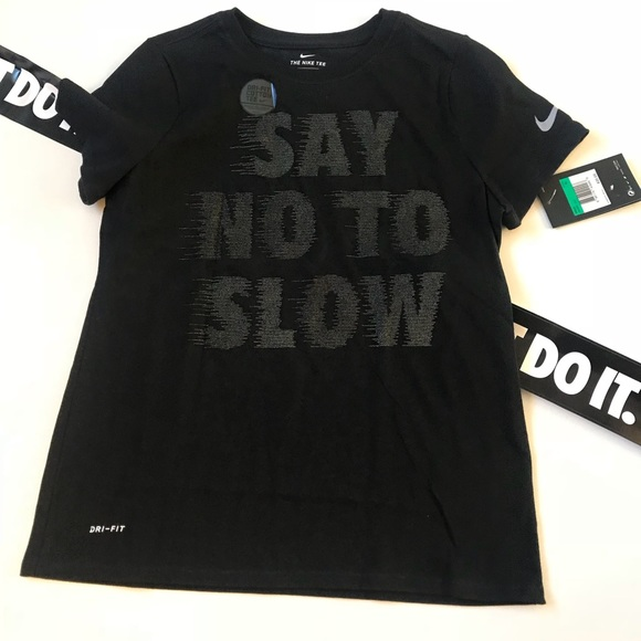 43b2d77f4e6 Nike Shirts & Tops | Boys Dri Fit Shirt Euc Say No To Slowk15 | Poshmark